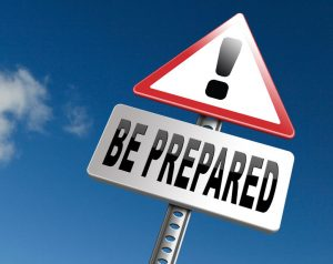Sign saying Be Prepared with an exclamation mark